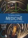 The Making of Modern Medicine (MP3)